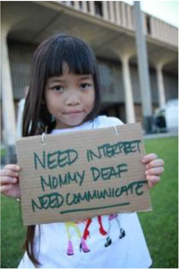 """little girl holding sign, """"need interpret mommy deaf need communicate"""""""