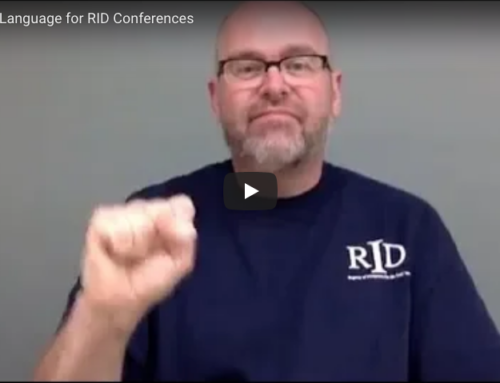 ASL: Official Language of RID Conferences