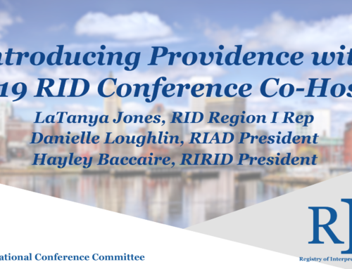 Introducing Providence with 2019 RID Conference Co-Hosts