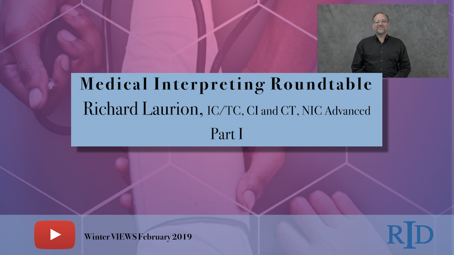 Medical Interpreting Roundtable Part 1