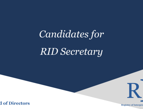 2019 RID Secretary Nominees