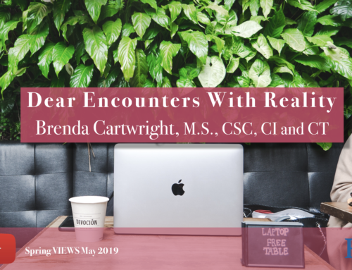 Dear Encounters With Reality VIEWS May 2019