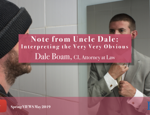 Note From Uncle Dale VIEWS May 2019