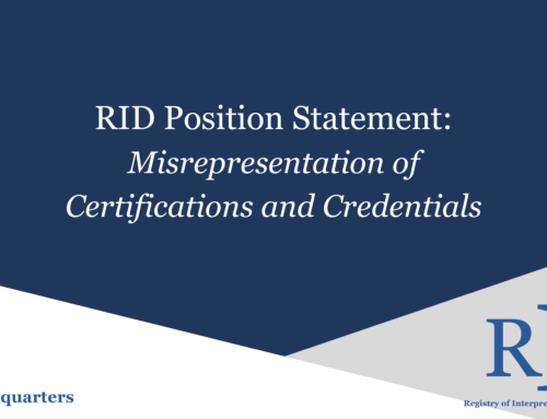 RID Position Statement on Misrepresentation of Certifications and Credentials