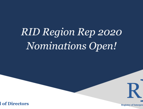 Nominations Open for RID Region Reps!